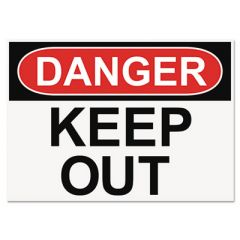 Osha Safety Signs, Danger Keep Out, White/red/black, 10 X 14